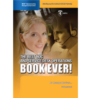 The Best NOC and Service Desk Operations BOOK EVER!