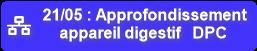 21/05 : Approfondissement  appareil digestif DPC