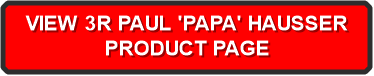 VIEW 3R PAUL 'PAPA' HAUSSER 