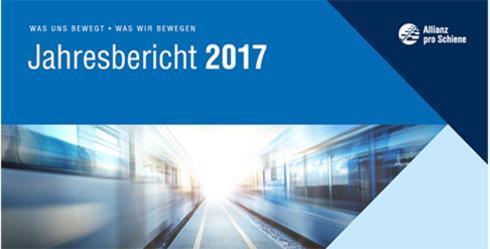 Jahresbericht 2017 Allianz pro Schiene