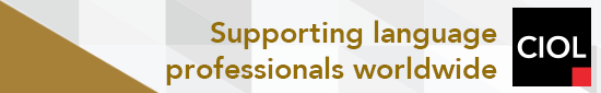 Chartered Institute of Linguists: Supporting and developing language professionals worldwide