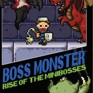 Rise of the Minibosses
