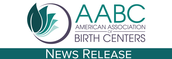 American Association of Birth Centers News Release