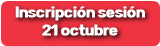 Inscripción sesión  21 octubre